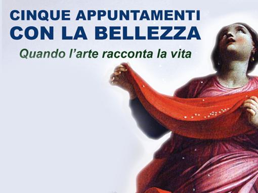 Cinque appuntamenti con la bellezza – Ciclo di conferenze – Verona – gennaio/maggio 2019