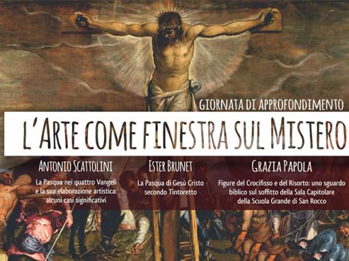 L'arte come finestra sul Mistero – Giornate formative – Venezia – 09-23/03/2019