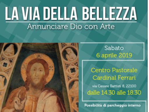 La Via della Bellezza – Giornata formativa – Como – 06/04/2019