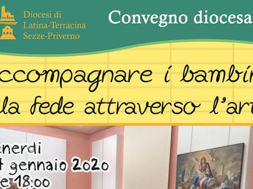 Accompagnare con l'arte i bambini alla fede – Convegno – Latina – 24/01/2020